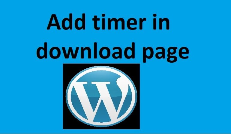 Add timer in download page in WordPress - Webtopic