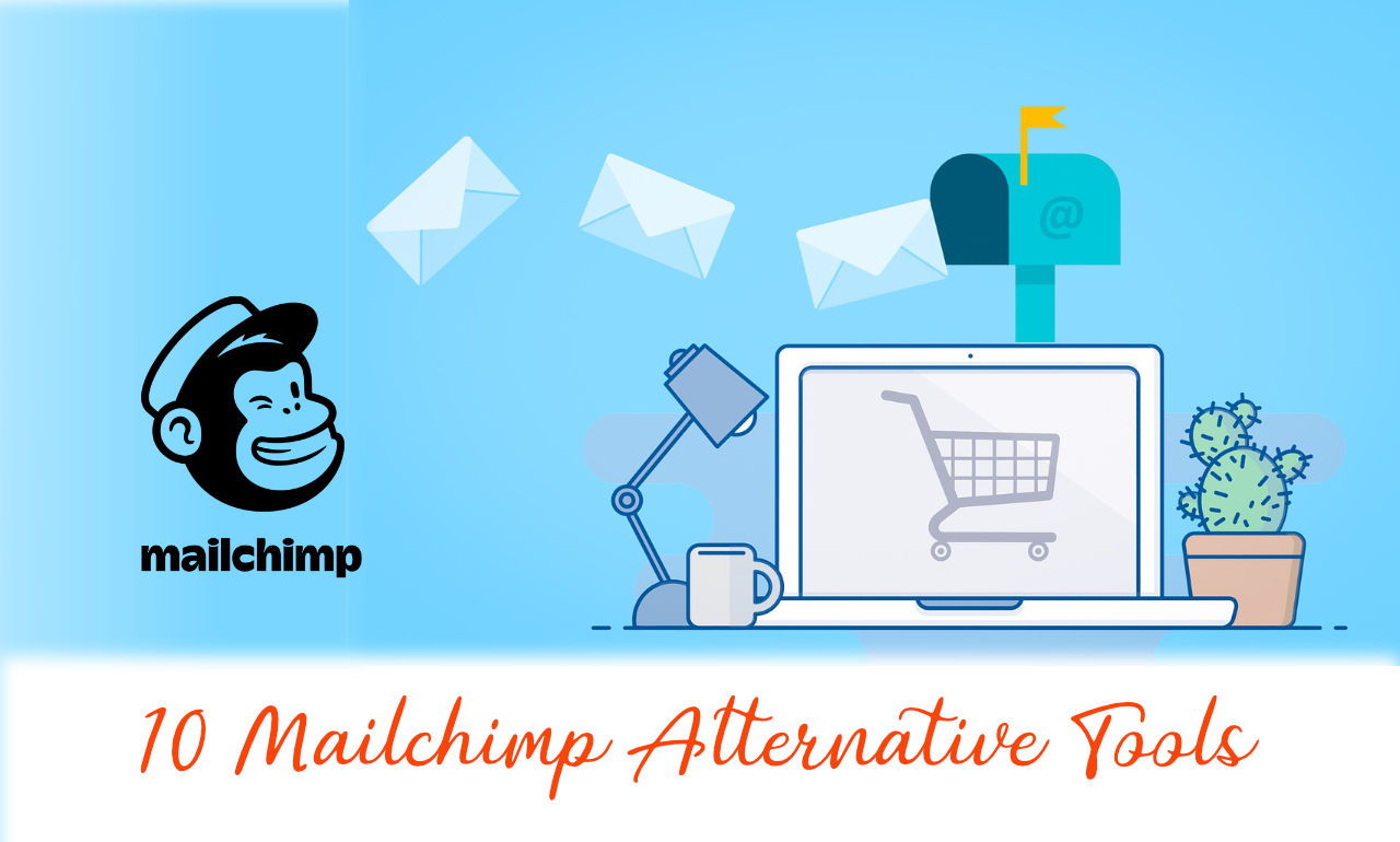 Mailchimp Alternative Email Marketing Tools