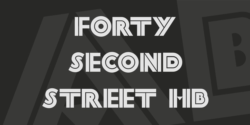 Forty Second Street HB Font min