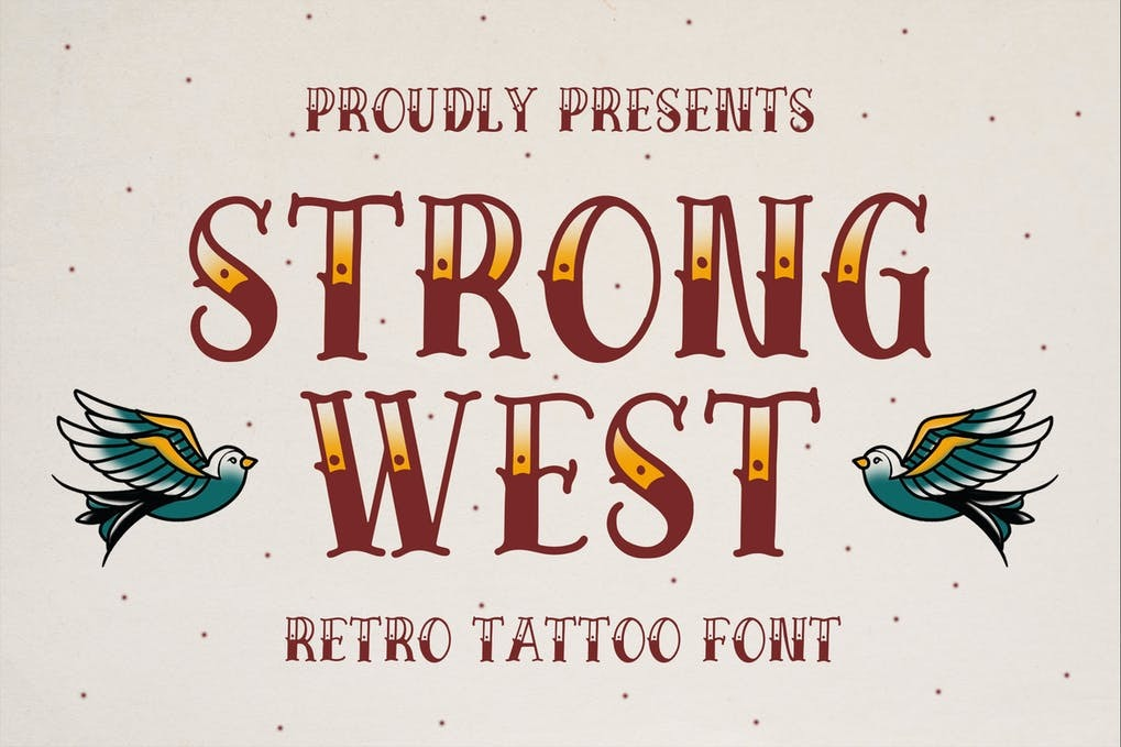 14. Strong West Tattoo Font –