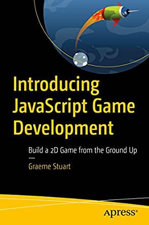 Making Games With JavaScript